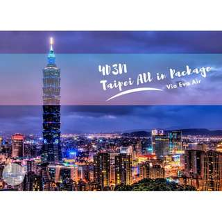 4D3N Taipei All in Package via Eva Air