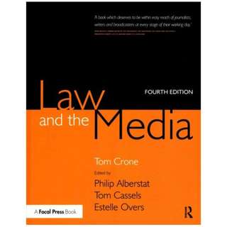 Law and the Media 4th Edition by Tom Crone  (Author),‎ Philip Alberstat (Editor),‎ Tom Cassels (Editor),‎ Estelle Overs (Editor)