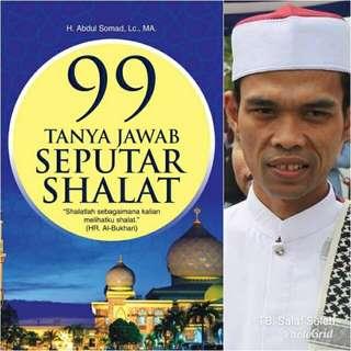 99 Tanya Jawab Seputar Sholat-Ustadz Abdul Shomad