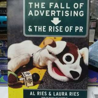 The Fall of Advertising and the Rise PR