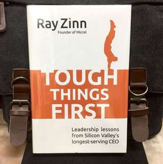# Highly Recommended《Bran-New + Learn How To Lead And Succeed From A Silicon Valley Pioneering Startup》Ray Zinn - TOUGH THINGS FIRST : Leadership Lessons from Silicon Valley's Longest-Serving CEO