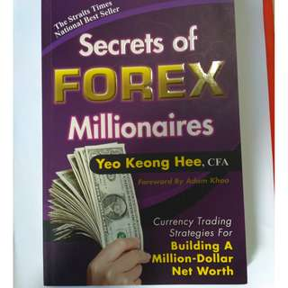 Secrets Of Forex Millionaires - Yeo Keong Hee (Author)