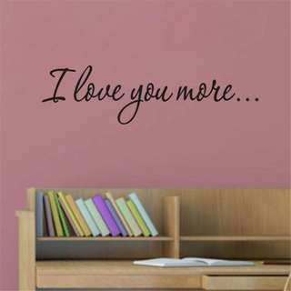 I LoveYou More Decor Sticker Wall Quote Vinyl Mural Removable