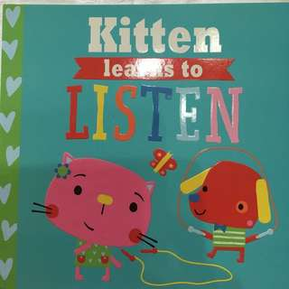 Kitten Learn to Listen