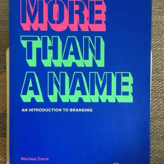 """An Introduction to Branding """"More than a Name"""""""
