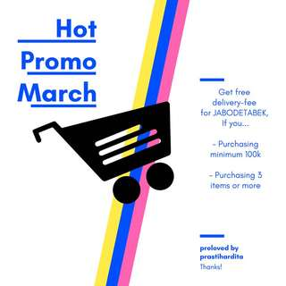 Hot Promo March!