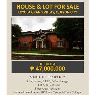 FOR SALE: Loyola Grand Villas (LGV) House and Lot