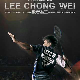 Lee Chong Wei Movie- Rise of The Legend