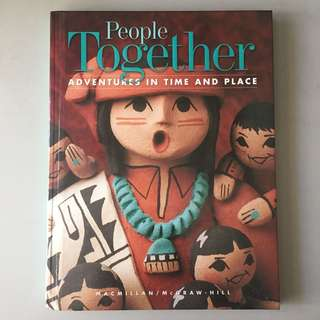 People Together: Adventures in Time and Place