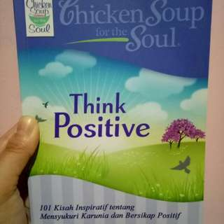 (Titip Jual) Chicken Soup For The Soul Think Positive