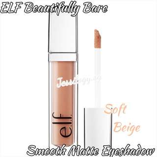 NEW INSTOCK ELF Beautifully Bare Smooth Matte Eyeshadow In Soft Beige / e.l.f. Cosmetics Beautifully Bare Smooth Matte Liquid Eye Shadow In SOFT BEIGE