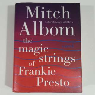 The Magic Strings of Frankie Presto [Hardcover] by Mitch Albom
