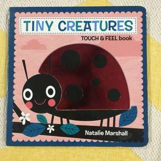 Tiny Creatures touch and feel book