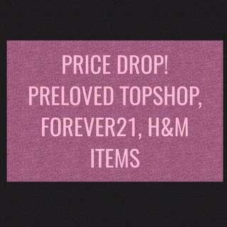 Forever 21, Topshop, H&M, Zara