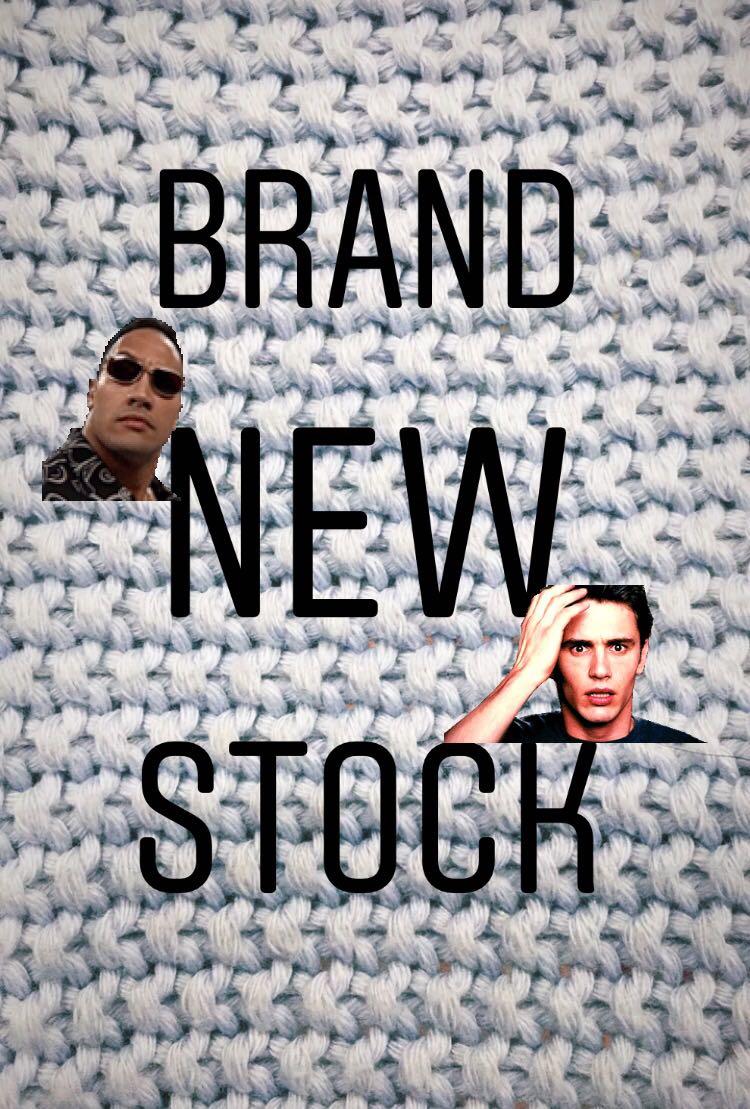 NEW STOCKKKK!!