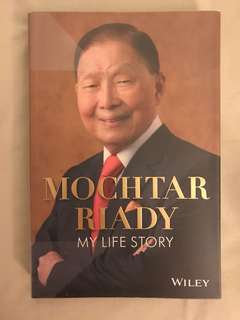 Mochtar Riady : My Life Story