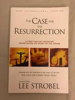 The Case for the Resurrection, Paperback: A First-Century Investigative Reporter Probes History's Pivotal Event by Lee Strobel