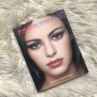 Bobbi Brown: Teenage Beauty Book