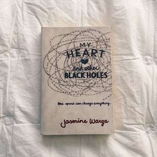 My Heart And Other Blackholes