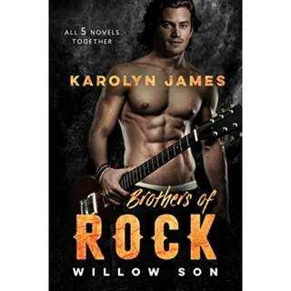Brothers of Rock: WILLOW SON (All 5 Novels Together) by London Casey, Karolyn James