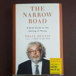 The Narrow Road by Felix Dennis