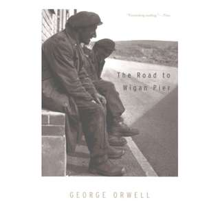 The Road to Wigan Pier Kindle Edition by George Orwell  (Author)