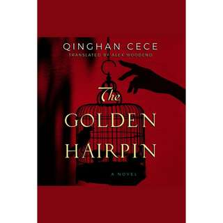 The Golden Hairpin by Qinghan CeCe