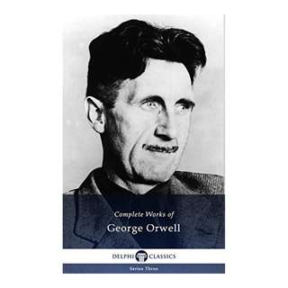Complete Works of George Orwell (Delphi Classics) Kindle Edition by George Orwell (Author)