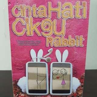 BN Malay Novel ( Cinta Hati Cigu Rabbit)