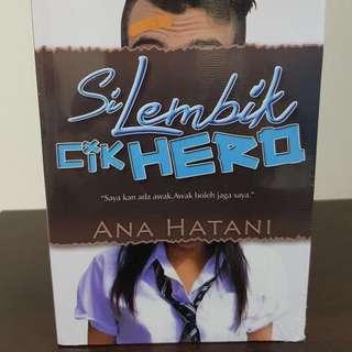 BN Malay Novel ( Selembik Cik Hero )