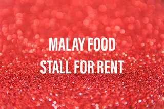MALAY FOOD STALL FOR RENT