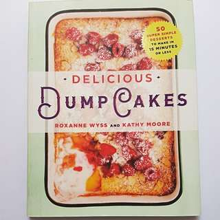 Cooking Book - Delicious Dump Cakes