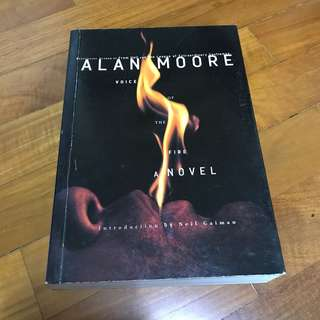 Alan Moore: A voice of the Fire (A Novel)