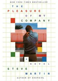Steve Martin's The Pleasure of my Company