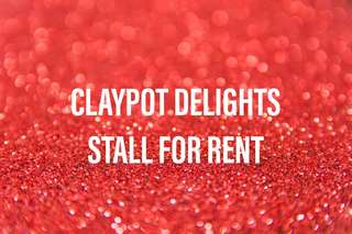 CLAYPOT DELIGHTS FOOD STALL FOR RENT