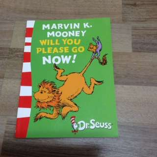 Dr. Seuss Marvin K.Mooney Will You Please Go Now!