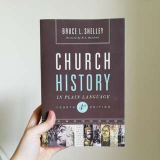 Textbook: Church History by Bruce Shelley