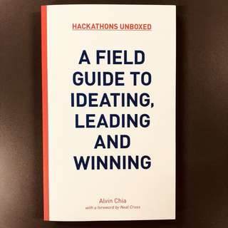 A Field Guide To Ideating, Leading and Winning