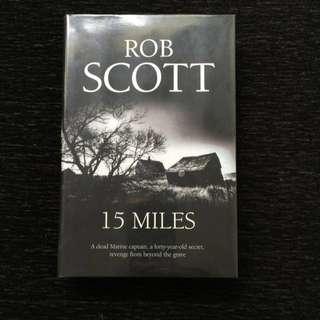 15 Miles By Rob Scott