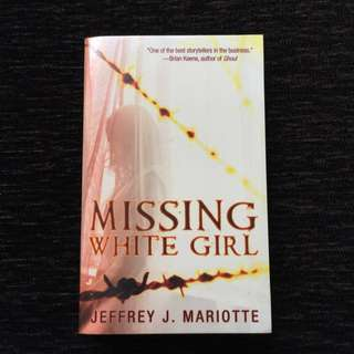 Missing White Girl By Jeffrey J. Mariotte