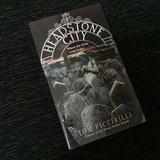 Headstone City By Tom Piccirilli