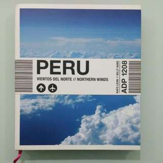 Peru - Northern Winds (Coffee table book)