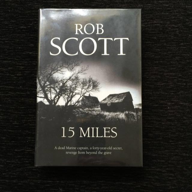 15 miles scott rob