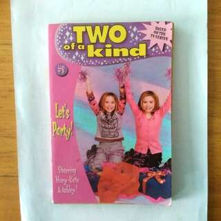 Two of a Kind. Let's Party. Starring Mary-kate & Ashley. Based On The TV Series.