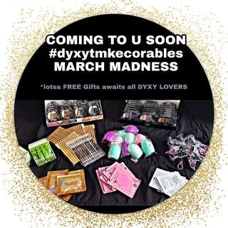 🔥🔥🔥DYXY MAKEUP MARCH PROMO MADNESS!!!!