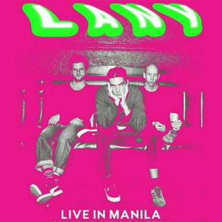 RUSH!!! LANY LIVE IN MANILA VIP STANDING TICKET DAY 2