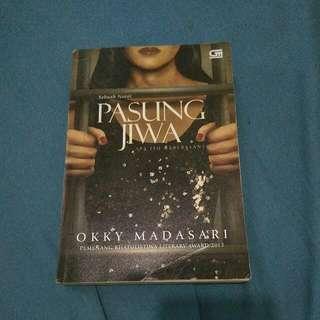 Pasung Jiwa - Okky Madasari