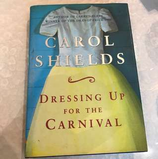 (fiction) Carol Shields - Dressing Up for the Carnival