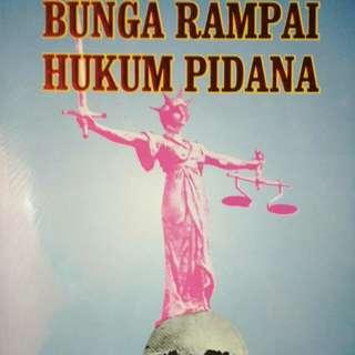 BUNGA RAMPAI HUKUM PIDANA  Prof. Dr. Muladi, S.H. Prof. Dr. Barda Nawawi Arief, S.H.  PENERBIT ALUMNI
