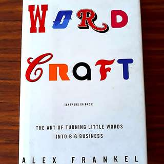 Word Craft: The Art of Turning Little Words into Big Business